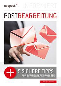Postbearbeitung: 5 sichere Tipps für effizientere Prozesse